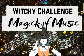 Spells8 Witchy Challenge Magic of Music