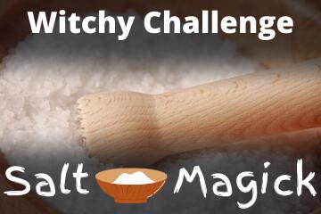 Witchy Challenge Salt Magick