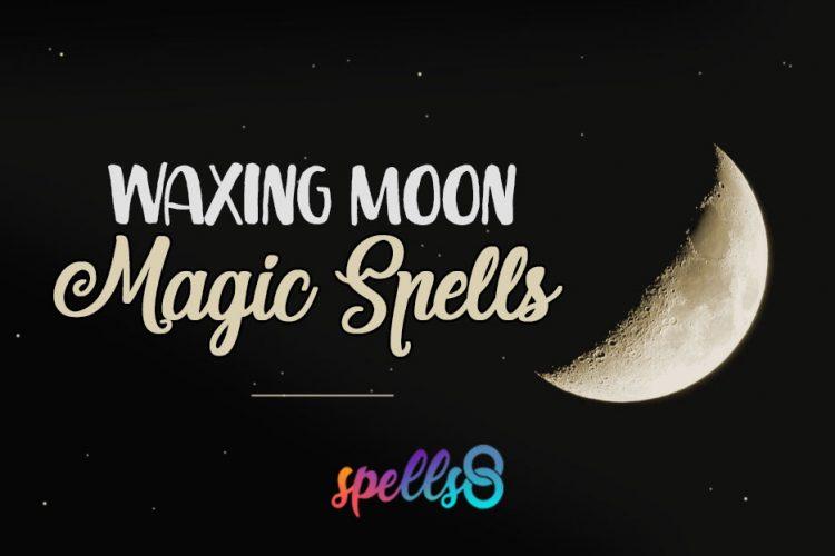 Waxing-Moon-Spells-Rituals-750x500