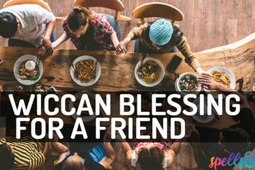 Wiccan-Blessing-for-a-Friend-360x240